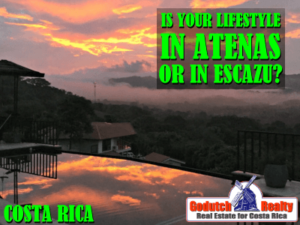 Should you live in Atenas or does your lifestyle take you to Escazu