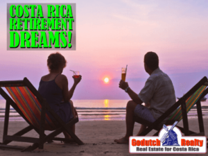 Costa Rica Retirement Dreams
