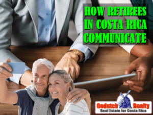 How retirees in Costa Rica communicate with back home