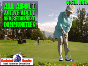 Active Adult and retirement communities in Costa Rica
