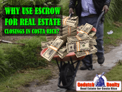 Costa Rica escrow and real estate closing