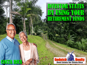 Obtain Investor Status in Costa Rica by Using Retirement Funds