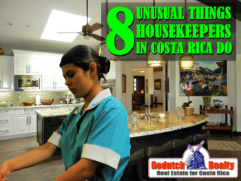 8 Unusual things housekeepers in Costa Rica do