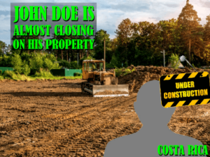 John Doe is drawing to a clos(ing) on his property
