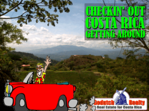 Checkin' Out Costa Rica | Getting Around