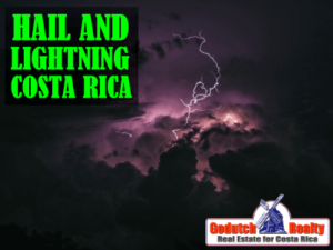 Hail and Lightning in Costa Rica