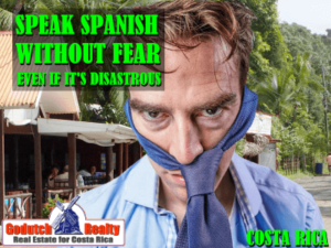 Do not be afraid of speaking bad Spanish