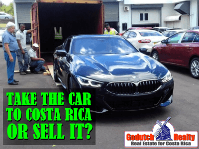 Take the car to Costa Rica or sell it