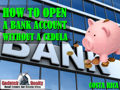 How to open a bank account costa rica