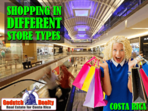 Shopping in Costa Rica and the different store types