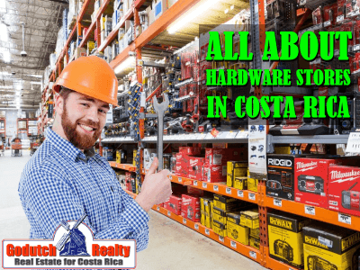 All about hardware stores in Costa Rica