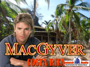 What is a MacGyver in Costa Rica