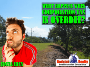 What if I don't pay my Annual Costa Rica Corporation Tax?