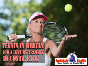Tennis outfits Grecia perfect for active retirement in Costa Rica
