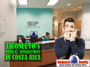 Ticonuevo's medical appointment and medical exams in Costa Rica