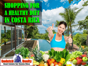 Shopping for an Healthy Diet in Costa Rica