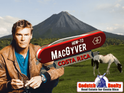 Why is MacGyvering a must in Costa Rica?