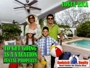 Renting our Home as a Costa Rica Vacation Rental Property