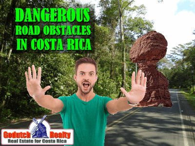Road Obstacles when driving in Costa Rica