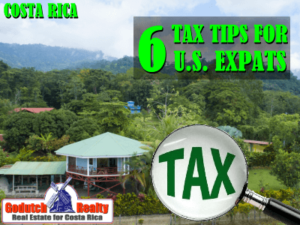 6 Tax Tips That Every American Expat in Costa Rica Should Know