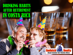 Alcohol abuse coming up after retirement in Costa Rica