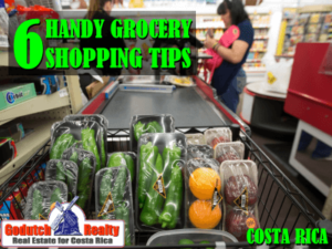 6 Handy Costa Rica grocery shopping tips