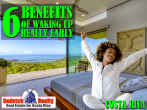 6 Benefits of waking up early in Costa Rica
