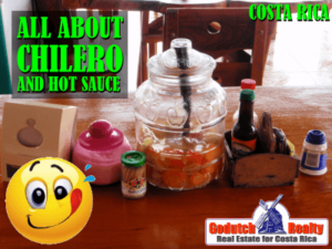 La chilera and the hot sauce in Costa Rica