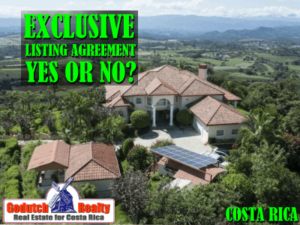 Will property in Costa Rica sell faster on an exclusive listing agreement?