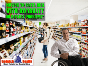 Moving to Costa Rica with a dietary problem or disability