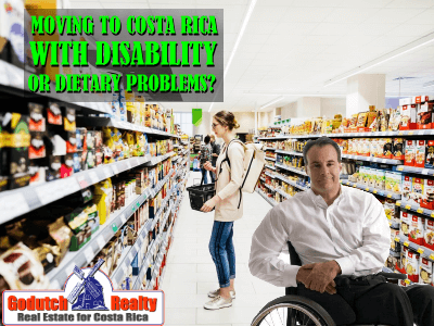 Moving to Costa Rica as a disabled person or with a nutritional problem
