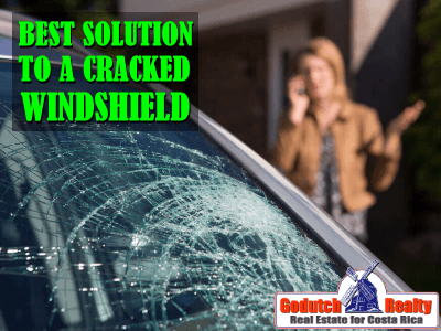 The best solution to a cracked windshield in Costa Rica