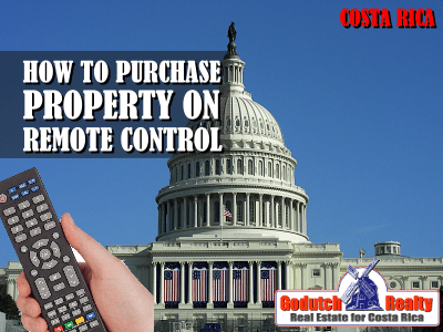 How to purchase property in Costa Rica on remote control