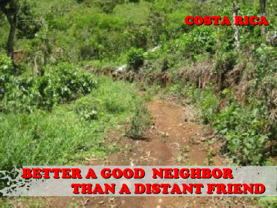 I want to be a good neighbor in Atenas - Costa Rica