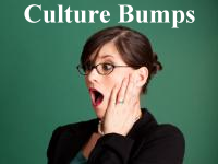 Culture bumps are normal when moving to any foreign country