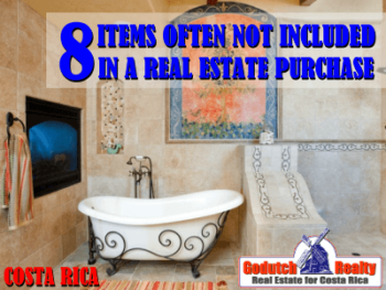 8 Items not necessarily included in a Costa Rica property purchase