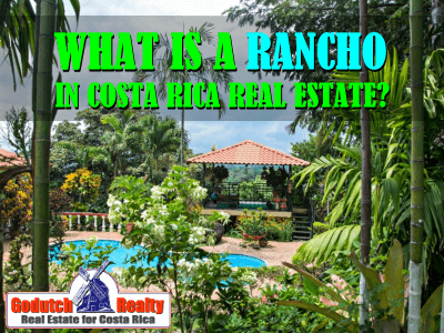 What is a rancho in Costa Rica real estate?
