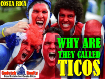 Why are Costa Ricans called Ticos and Ticas?