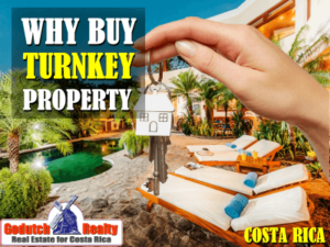 Why is it smart to buy turnkey real estate in Costa Rica?