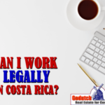 I want to work in Costa Rica – am I allowed to?
