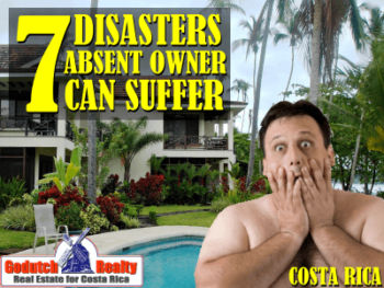 7 Disasters absent property owner can suffer