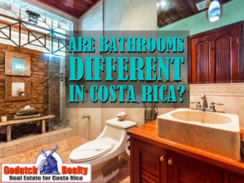 Are bathrooms in Costa Rica different?