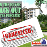 Can the buyer back out of the property purchase?