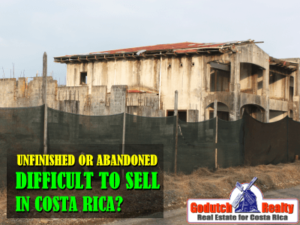 Is an unfinished house difficult to sell in Costa Rica?