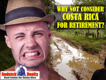 Why Bill does not consider Costa Rica for retirement