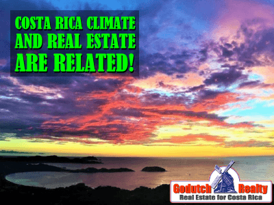 Costa Rica Climate and Costa Rica Real Estate are related
