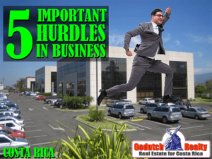 5 Important hurdles when doing business in Costa Rica