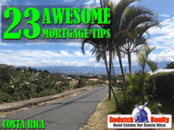 23 Awesome Mortgage Tips for a Property Purchase in Costa Rica