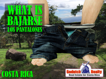 What Is Amarrarse Los Pantalones In Costa Rica