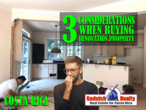 3 Considerations When Buying Renovation Property in Costa Rica
